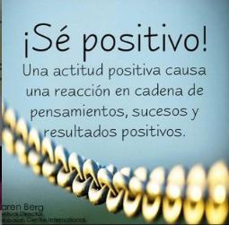 Sé positivo