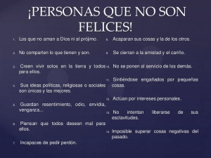 No son felices